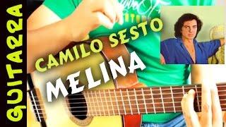 Como tocar MELINA en Guitarra Acordes