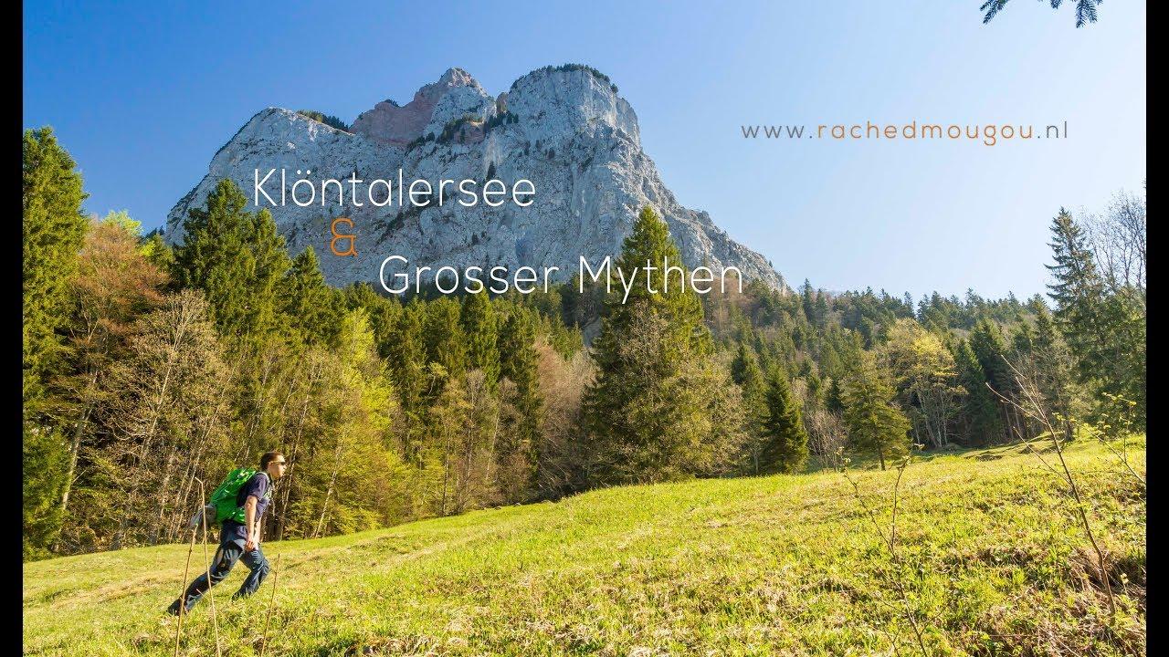 Discover Switzerland Hiking The Klöntalersee Grosser Mythen Youtube