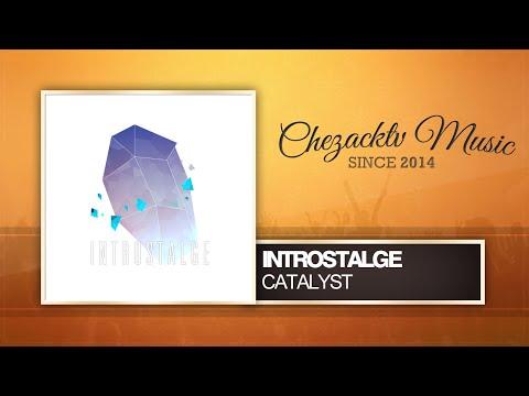 Introstalge - Catalyst (Original Mix)