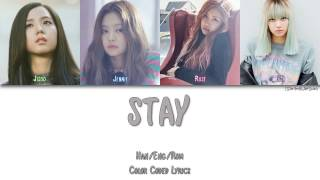 Cover images BLACKPINK - STAY [Color Coded Han|Rom|Eng]