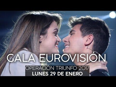 OT GALA EUROVISIÓN ENTERA   RecordandOT   OT 2017