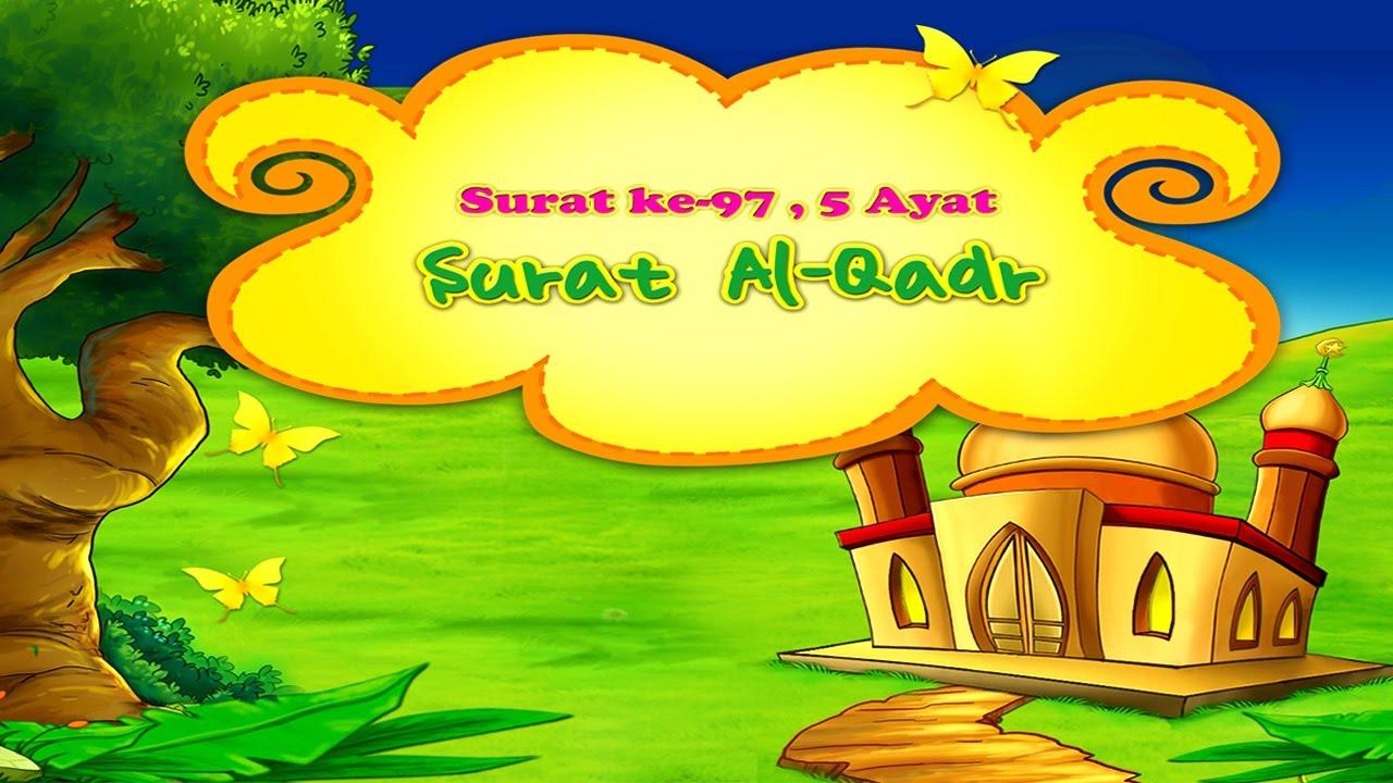 Animasi Juz Amma 97 Surat Al Qadr Muhammad Thoha Al Junayd
