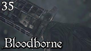 Zagrajmy w Bloodborne [#35] - GOSPODARZ KOSZMARU