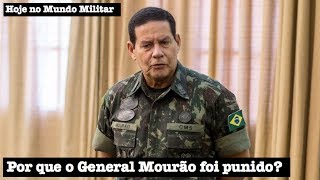 Por que o General Mourão foi punido?