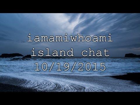 iamamiwhoami Island Chat ~ October 19 2015