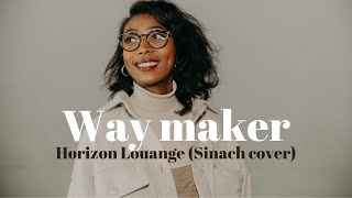 Way maker - Horizon Louange [@SINACH - French cover]