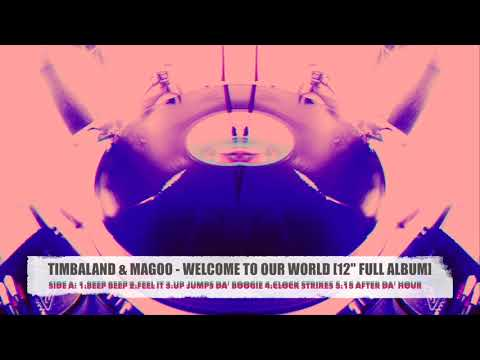 "TIMBALAND & MAGOO - WELCOME TO OUR WORLD [12""FULL ALBUM]"