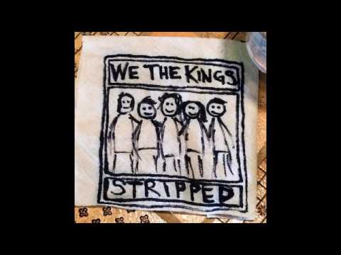 Queen of Hearts - We The Kings (Stripped)