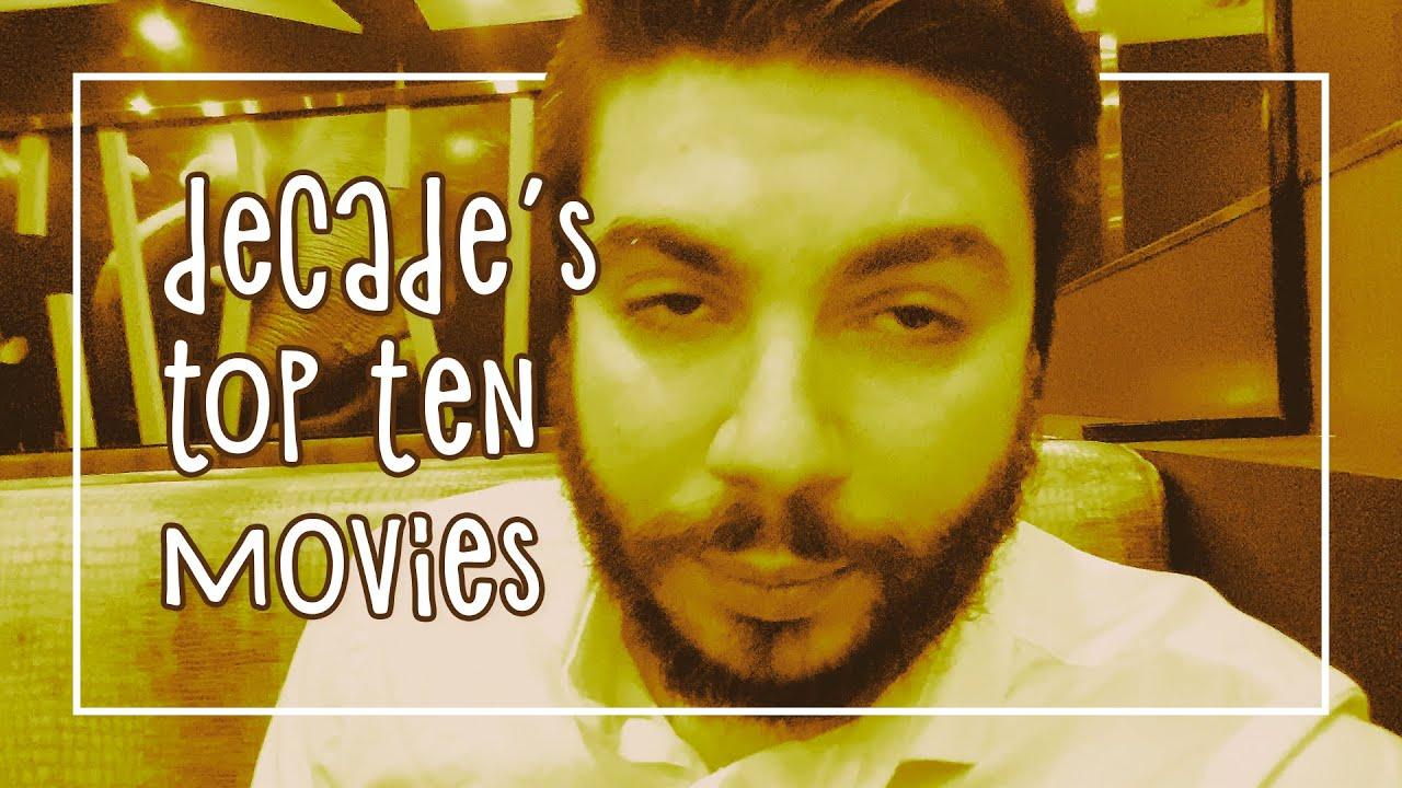 decade's top ten movies