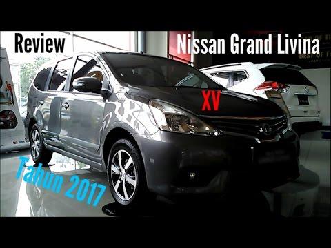 Review Nissan Grand Livina Tipe XV Tahun 2017 (Indonesia)