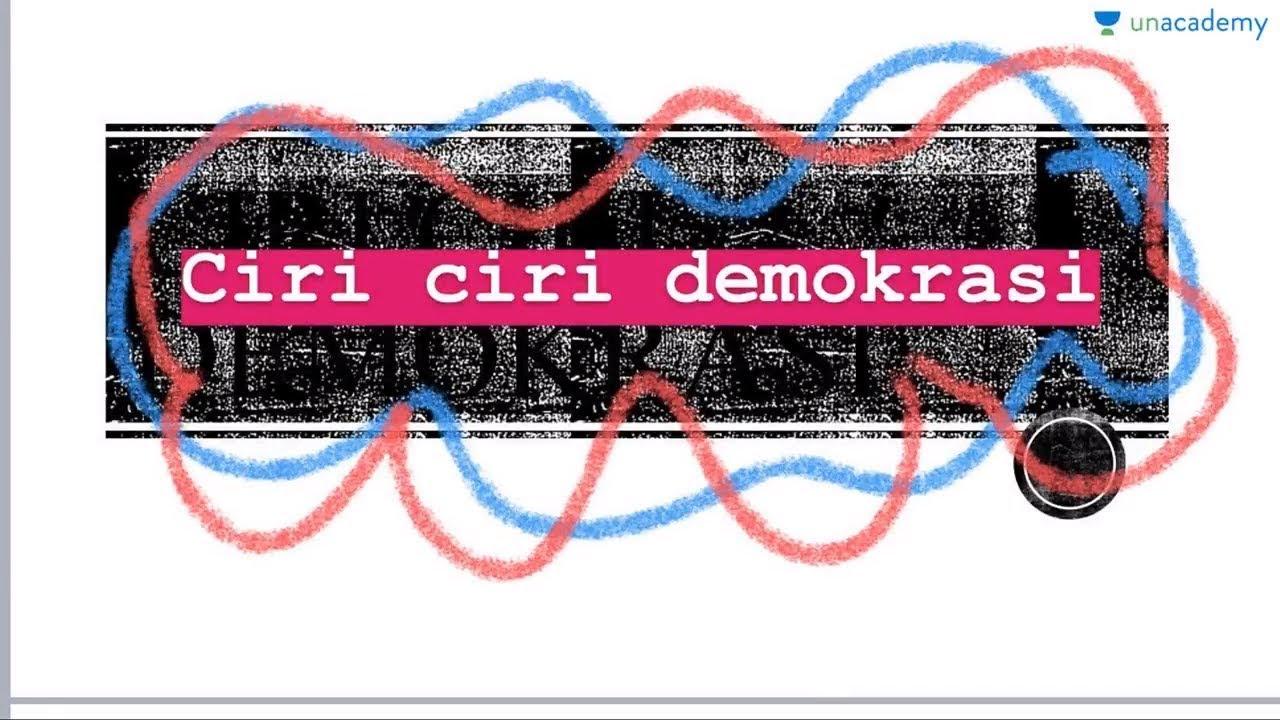 Ciri Ciri Demokrasi Kewarganegaraan Youtube