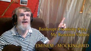 EMINEM - MOCKINGBIRD : Bankrupt Creativity #354 - My Reaction Videos