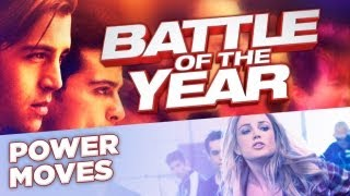 POWER MOVES from Battle of the Year Movie (HD) Now Playing!