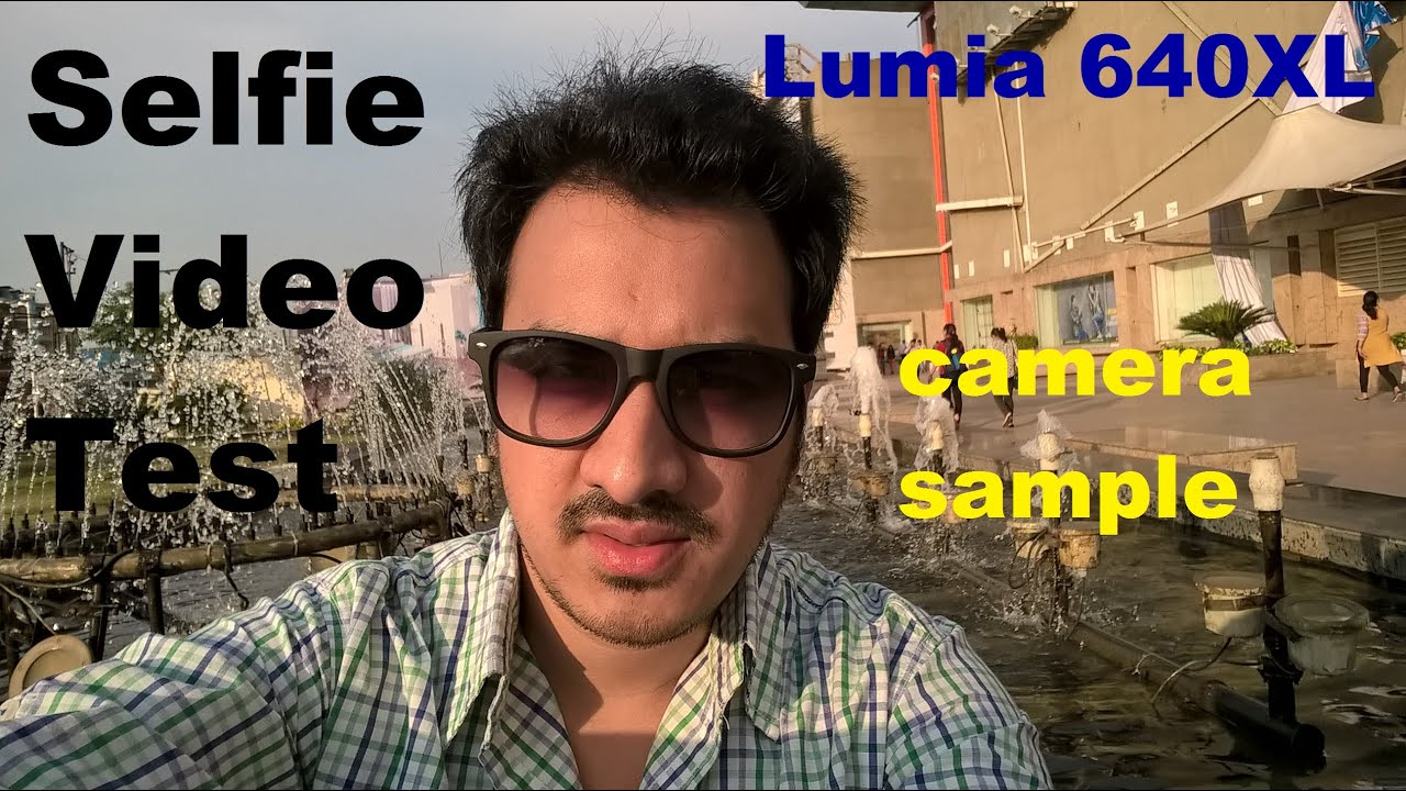lumia 640 xl selfie video test camera sample front. Black Bedroom Furniture Sets. Home Design Ideas