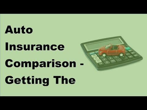 Auto Insurance Comparison | Getting The Best Rates |  2017 Compare Car Insurance