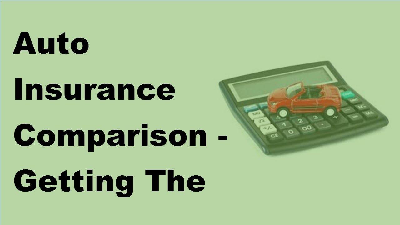 Compare Car Insurance >> Auto Insurance Comparison Getting The Best Rates 2017 Compare