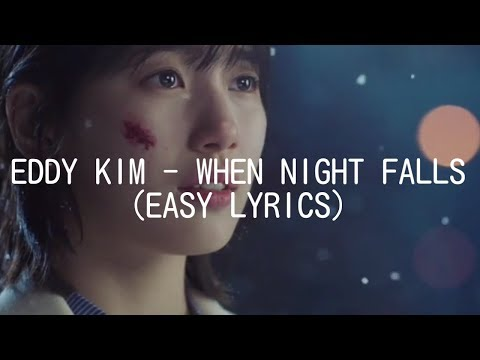 EDDY KIM - WHEN NIGHT FALLS (EASY LYRICS)
