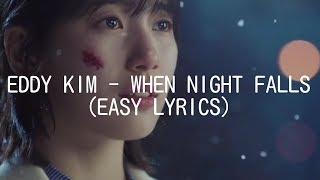 EDDY KIM - WHEN NIGHT FALLS (EASY LYRICS)