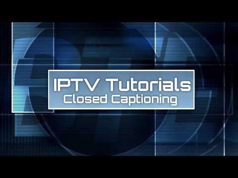 iptv-tutorial---08-closed-captioning