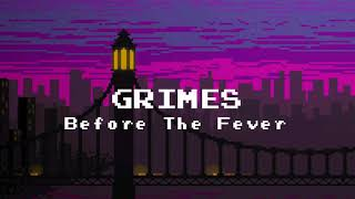 Grimes - Before The Fever (Sub Español)