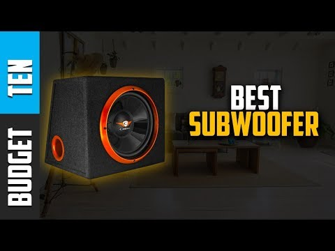 Best Subwoofers 2019 - Budget Ten Subwoofers Review