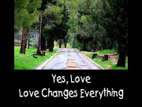 Love Changes Everything - Karaoke with Lyrics