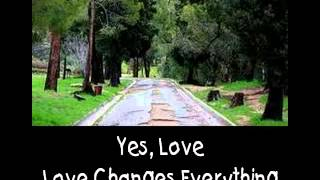 Love Changes Everything - Karaoke with Lyrics