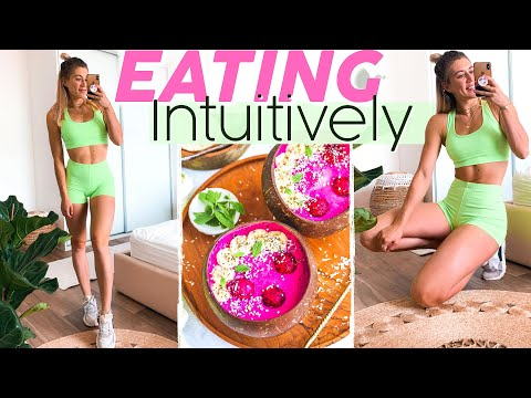 What I Eat in a Day: Intuitive Eating with Healthy Recipes