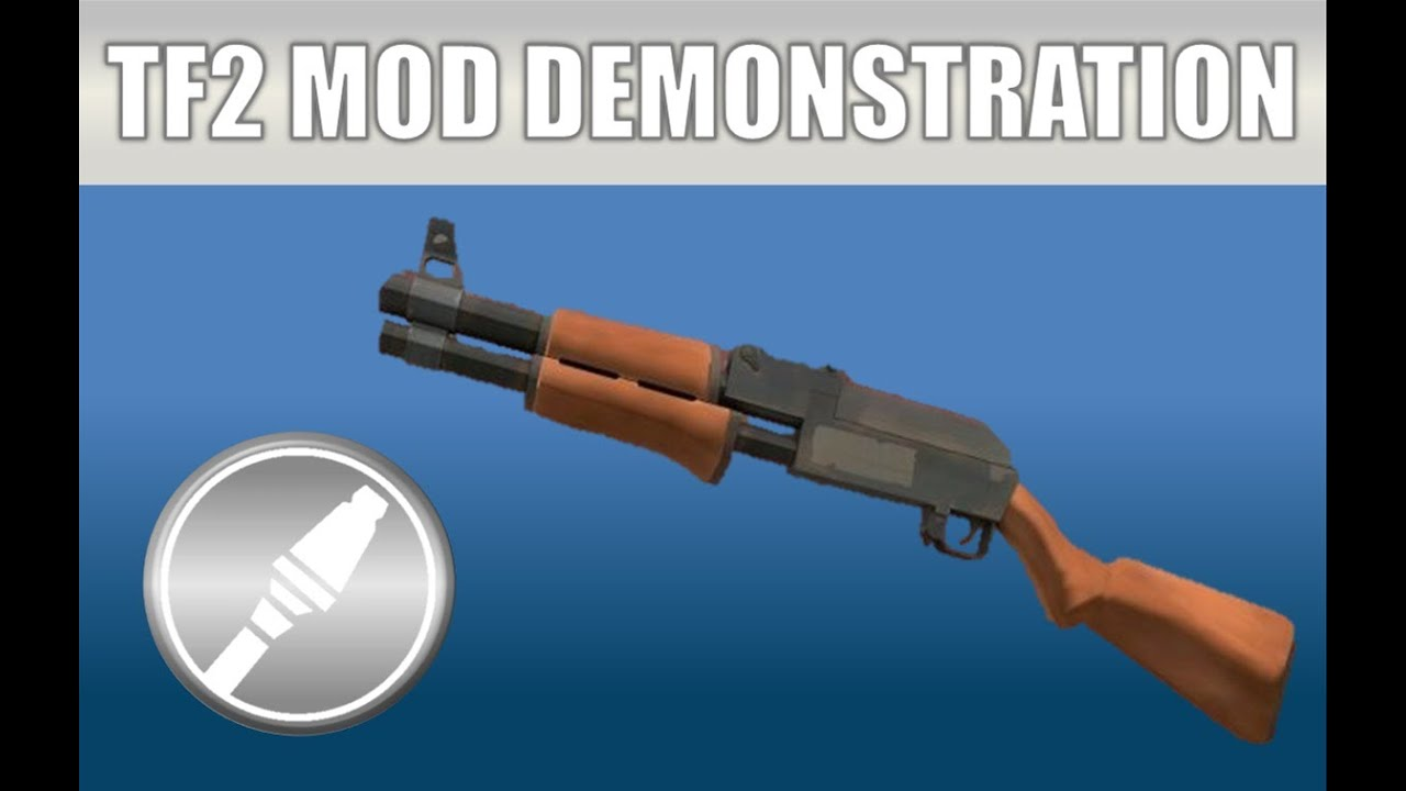 TF2 Mod Weapon Demonstration: AK-47 Shotgun - YouTube