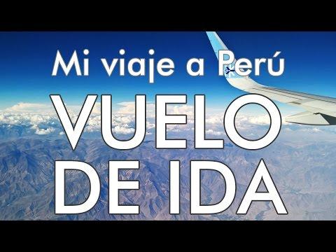 Mi Viaje A Perú - 0 - Vuelo A Lima / Preparativos