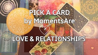 Pick A Card * General Love & Relationship Reading * 19 October 2018