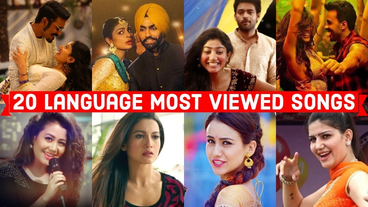 20 Language Most Viewed Songs On Youtube (Hindi, Punjabi, Tamil, Telugu, Marathi, English, Spanish .