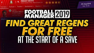 Find Free Regens at the start of a Save | Football Manager 2019 Tips and Tricks