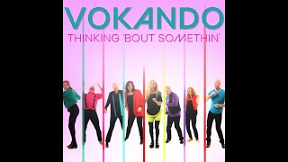 Thinking 'bout Somethin' (by Hanson) a cappella by Vokando