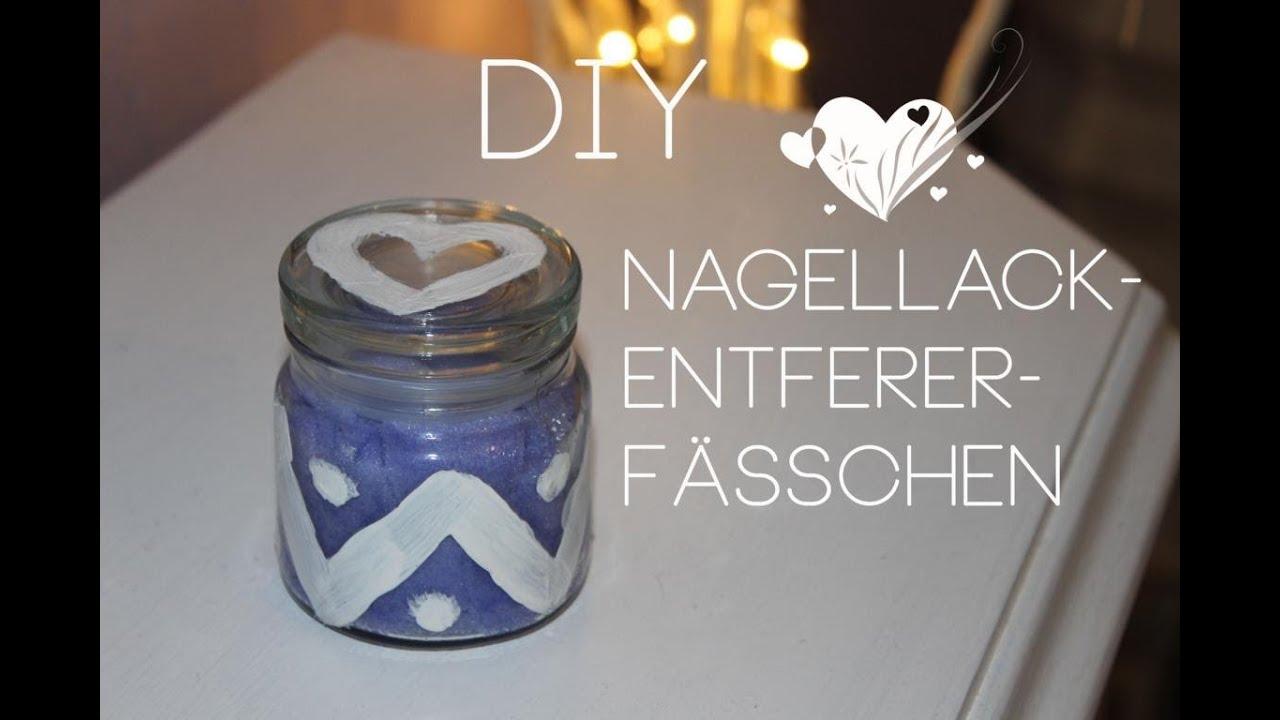 DIY Nagellackentferner Fässchen I DIY Dienstag - YouTube