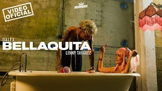 Dalex - Bellaquita ft. Lenny Tavárez (Video Oficial)