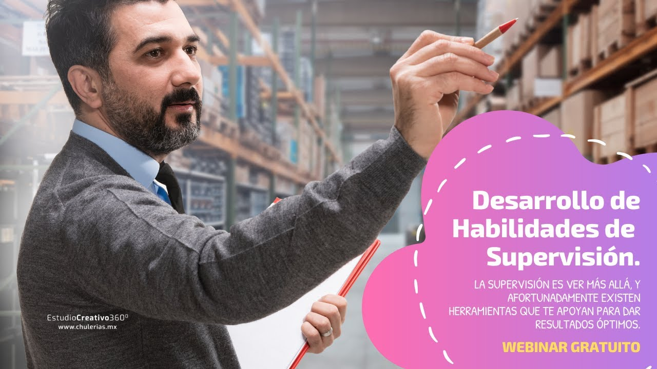Desarrollo de Habilidades se Supervisión #Webinar por Alicia Seceñas.