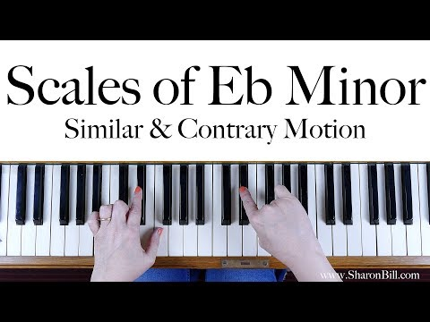 E Flat Minor Scales: similar and contrary motion