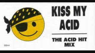 The Mafia - Kiss My Acid The Acid Mix Megamix