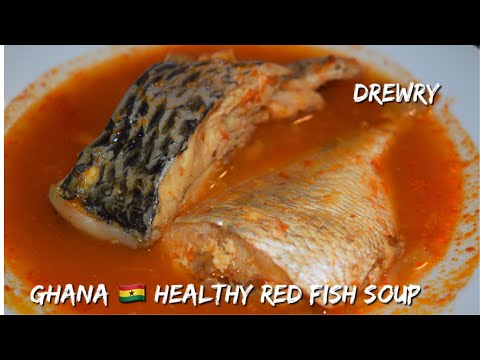 HOW TO  MAKE GHANA SPICY RED FISH SOUP
