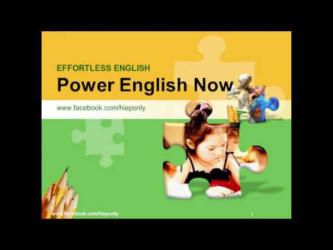 1. Effortless English - Power English Now - Intro MS text