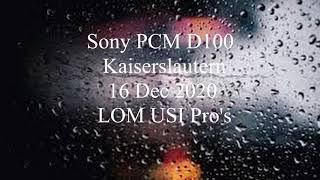 Sony PCM D100 / Kaiserslautern / Field Recording / Soundscapes / LOM USI Pro's