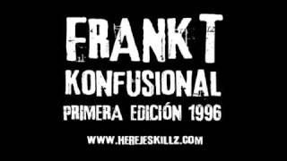 Frank T: Cloruro de potasio [Konfusional, primera edición 1996]