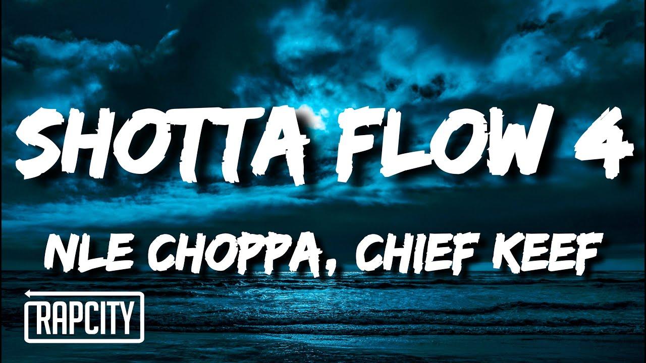 NLE Choppa - Shotta Flow 4 (Lyrics) ft. Chief Keef