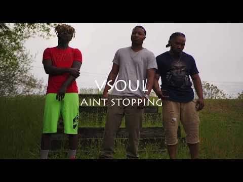 Vsoul - Ain't Stopping ( Prod. By Dabful x KingLeeBoy ) Official Music Video