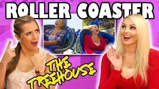 The Treehouse Show : Jenn & Margeaux Ride a Roller Coaster. Totally TV