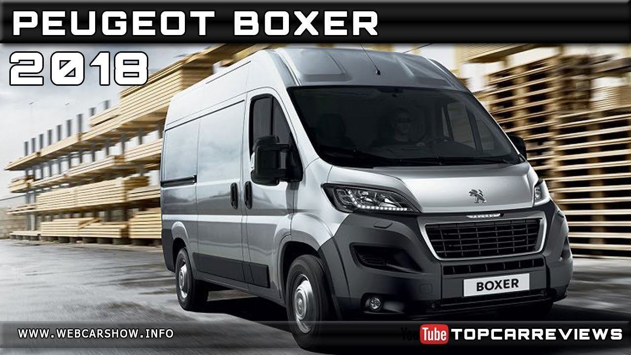 2018 Peugeot Boxer Review Rendered Price Specs Release Date Youtube