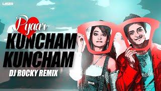 Pyar Karibi Kuncham Kuncham ( EDM Drop Mix ) - DJ Rocky