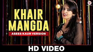 Khair Mangda - Asees Kaur Version | A Flying Jatt | Sachin - Jigar | Specials by Zee Music Co.