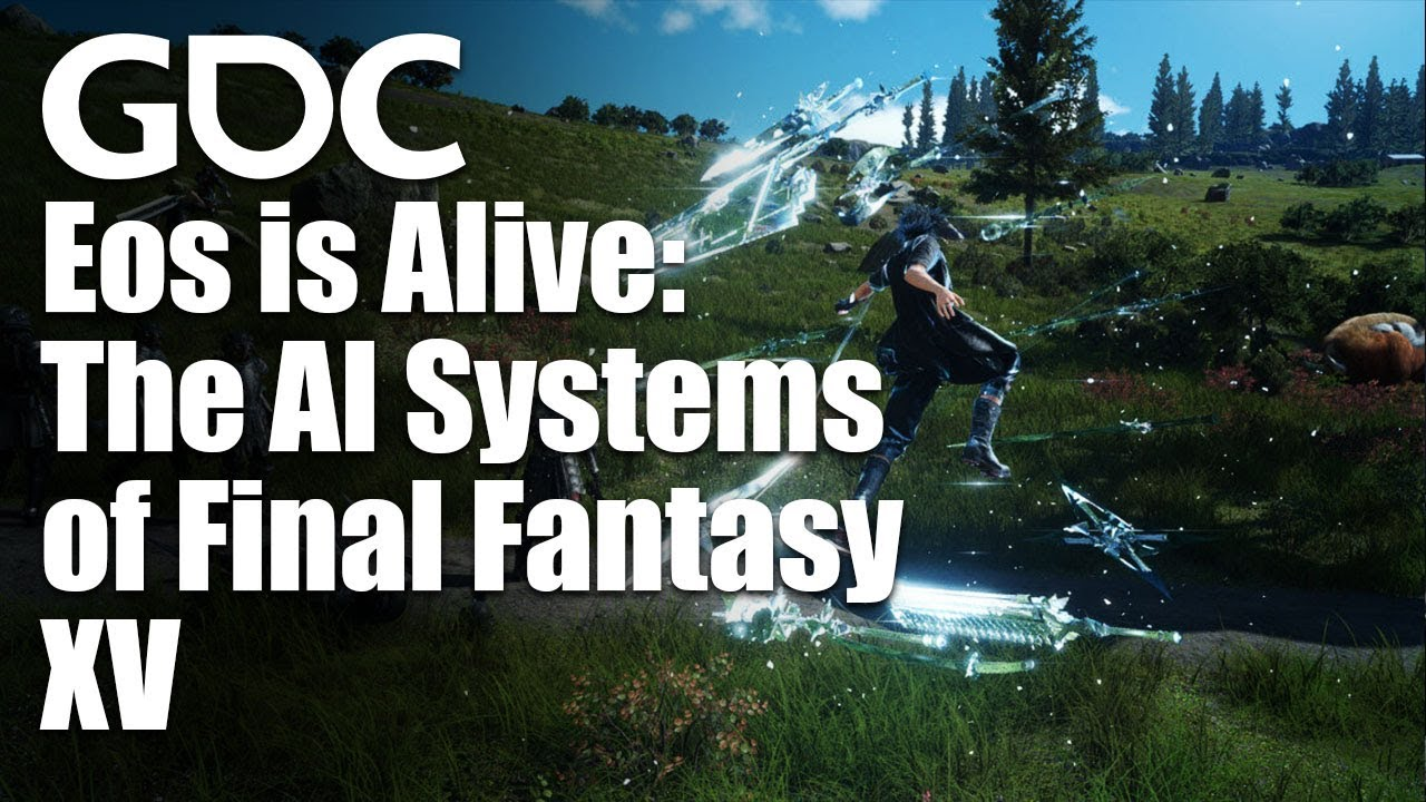 Eos is Alive: The AI Systems of Final Fantasy XV 18